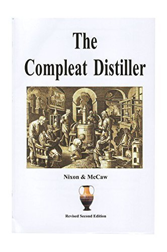 Revised 2nd Edition The Compleat Distiller