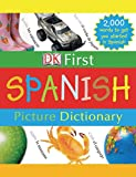 DK First Picture Dictionary: Spanish