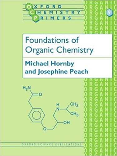 Foundations of Organic Chemistry (Oxford Chemistry Primers