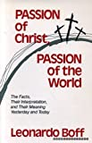 Passion of Christ, Passion of the World 9780883445631