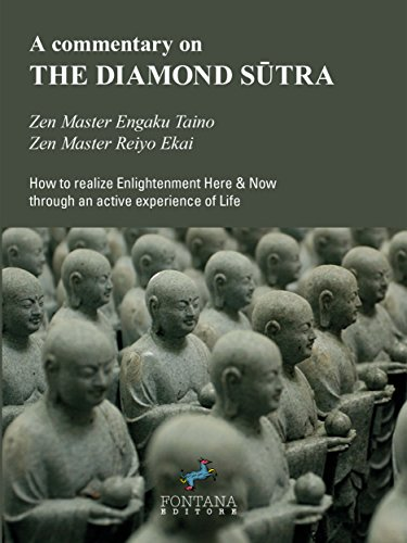 A commentary on THE DIAMOND SŪTRA: How to realize Enlightenment Here & Now through an active experience of Life (I Saggi)