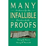 Many Infallible Proofs, Henry M. Morris, 0890510059