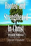 Rooted and Strengthened in Christ (French Edition), Christi Checkett, 1492763454