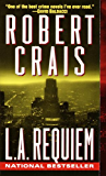 L.A. Requiem (An Elvis Cole Novel)