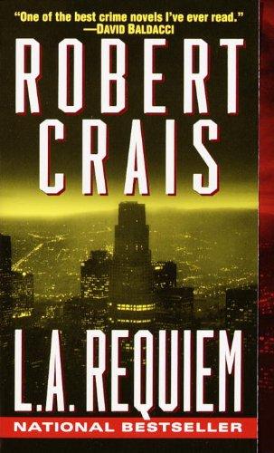 L.A. Requiem (An Elvis Cole Novel Book 8)