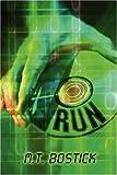 Run, M. T. Bostick, 1607037971