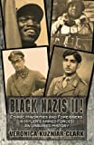 Black Nazis II! Ethnic Minorities and Foreigners in Hitler's Armed Forces: An Unbiased History