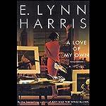 A Love of My Own | E. Lynn Harris