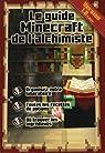 Le guide Minecraft de l'alchimiste par Pilet