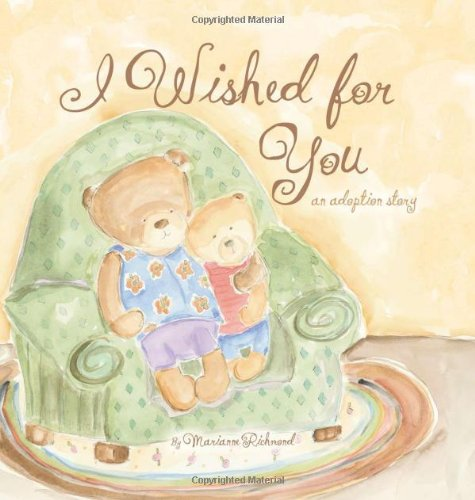 I Wished for You: An Adoption Story (Marianne Richmond)]()