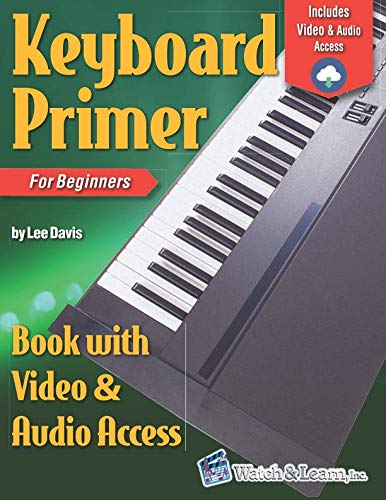 - Keyboard Primer Book for Beginners with Video & Audio Access