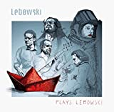 Plays Lebowski