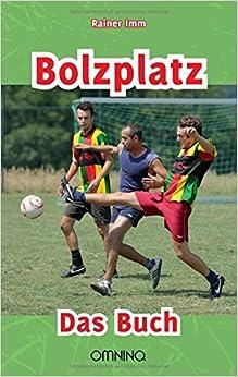 Book Bolzplatz by Rainer Imm (2015-04-30)