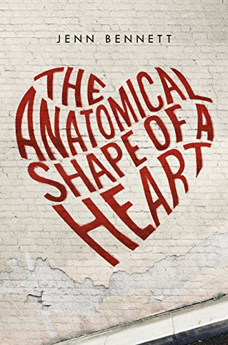 The Anatomical Shape of a Heart by [Bennett, Jenn]