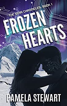 Frozen Hearts: The Ionia Chronicles: Book One by [Stewart, Pamela]