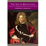 The Age of Revolution: A History of the English-speaking Peoples, Vol. 3