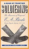 A Dose of Frontier Soldiering, E. A. Bode, 0803242328