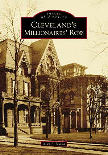 Cleveland's Millionaires' Row (Images of America)