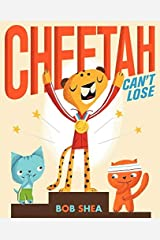 Cheetah Can't Lose Hardcover