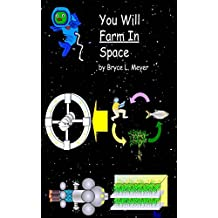 You Will Farm In Space (You Will ____ Space Book 4)