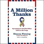 A Million Thanks: My Campaign to Send One Million Letters to Our Troops   Shauna Fleming,L.A. Stamford