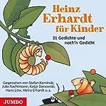 Heinz Erhardt für Kinder: 31 Gedichte und noch'n Gedicht | Heinz Erhardt