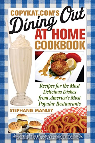 CopyKat.com's Dining Out at Home Cookbook Front Cover