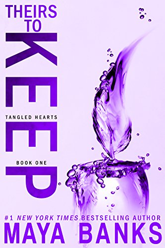(Theirs to Keep (Tangled Hearts Book 1))