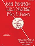 John Thompson Curso moderno para piano Vol.1 Parte 2 (Ed.Español)