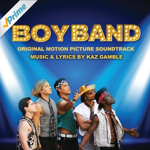 BoyBand (Original Motion Picture Soundtrack)