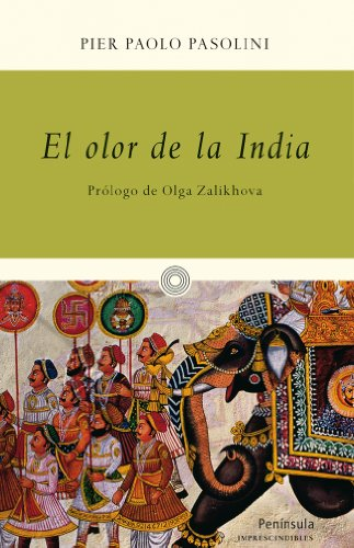 Descargar Libro El Olor De La India Pier Paolo Pasolini