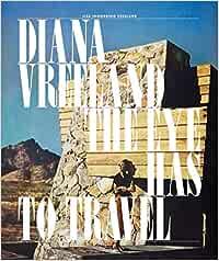 Diana Vreeland: The Eye Has to Travel: Amazon.es: Vreeland, Lisa I., Vreeland, Lisa I.: Libros en idiomas extranjeros