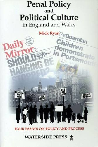 Penal Policy and Political Change in England and Wales