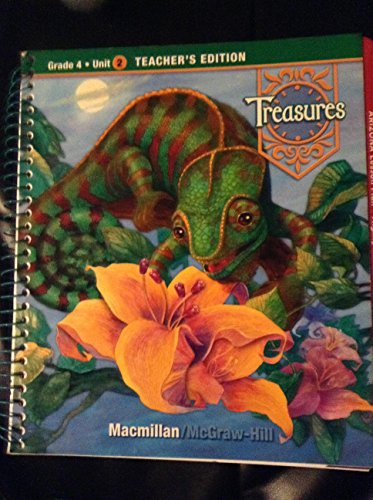 Treasures, Grade 4, Unit 2, Teacher's Edition (a reading/language arts program, grade 4 unit 2)