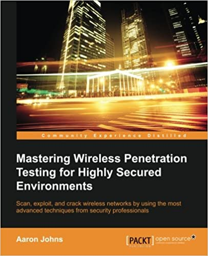 Mastering Wireless Penetration Testing