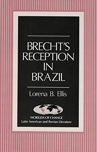 Brecht's Reception in Brazil (Wor(l)ds of Change: Latin American and Iberian Literature) by Peter Lang Inc., International Academic Publishers