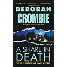 A Share in Death: A Mystery Introducing Superintendent Dunkan Kincaid and Sergeant Gemma James (Duncan Kincaid / Gemma James)
