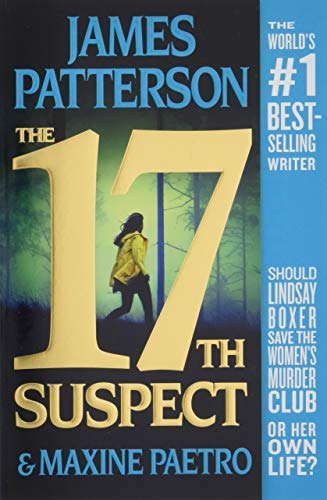Book cover from The 17th Suspect (Womens Murder Club) by James Patterson