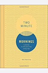 Two Minute Mornings: A Journal to Win Your Day Every Day (Gratitude Journal, Mental Health Journal, Mindfulness Journal, Self-Care Journal) Diary