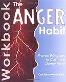 The Anger Habit Workbook, Carl Semmelroth, 0595245625