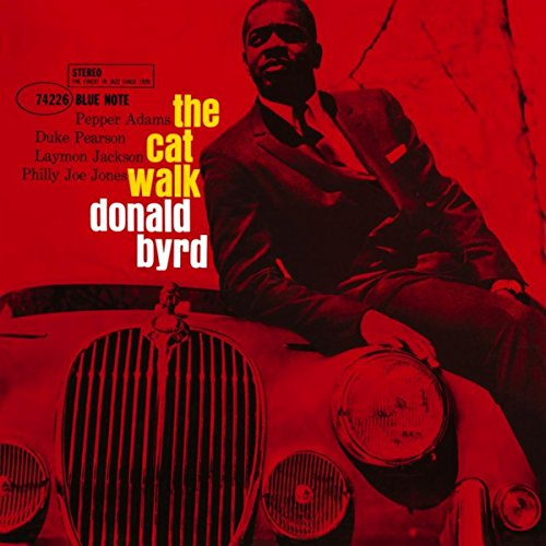 The Cat Walk (The Best Of Donald Byrd)