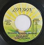 Engelbert Humperdink 45 RPM Quando, Quando, Quando / Misty Blue