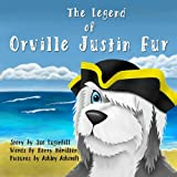 The Legend of Orville Justin Fur