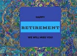 "Happy Retirement We Will Miss You: Message Book | Guest Book | Keepsake | Well Wishes For Friends & Family To Write In, Save Photographs & More | 50 Lined And Unlined Pages, 8.25"" X 6"" Small"