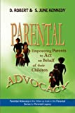 Parental Advocacy, D. Robert Kennedy and S. June Kennedy, 1436399033
