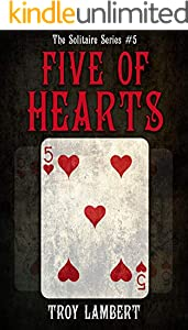 The Five of Hearts: The Solitaire Series #5