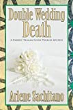 Double Wedding Death (A Harriet Truman/Loose Threads Mystery) (Volume 10)