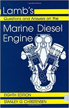 Lamb's Questions and Answers on Marine Diesel Engines, Eighth Edition