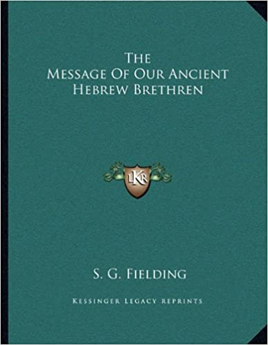 The Message of Our Ancient Hebrew Brethren