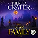 The Star Family Audiobook by Theresa Crater Narrated by David Halliburton